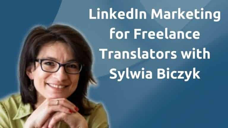 LinkedIn Marketing for Freelance Translators – Interview with Sylwia Biczyk – A Polish Translator